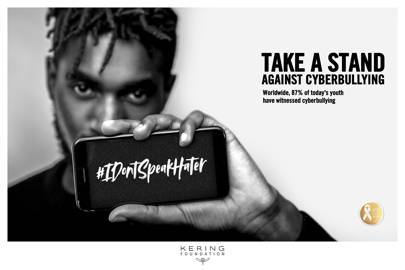 The Kering Foundation is taking a stand against cyberbullying and they need your help