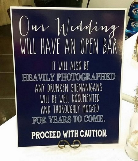 cool sign wedding open bar photographs Daily Morning Awesomeness (35 Photos)
