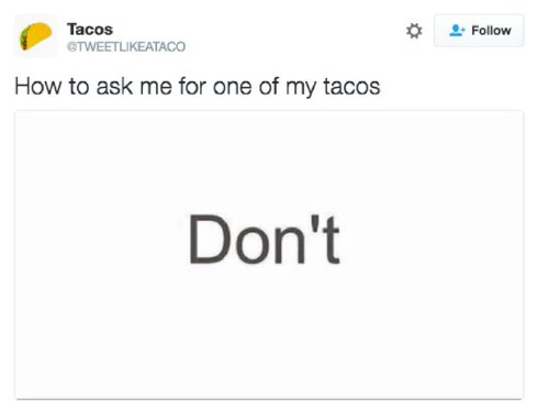 tac2 Tweets only a true taco lover can appreciate (23 photos)