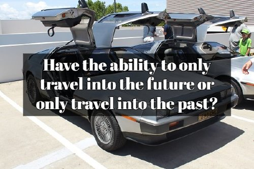 delorean dmc 12 15704582713 Ridiculous Would You Rather? scenarios to argue over with friends (20 Photos)