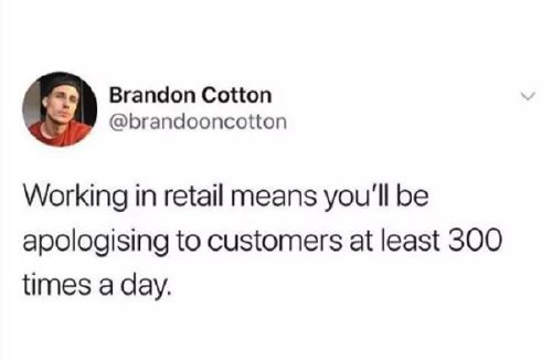 if youve worked in retail you know photos 61 Ever work retail? Well, you can relate to these (27 Photos)