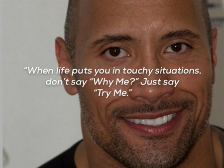 Dwayne 'The Rock' Johnson quotes that will make you want to bring it!