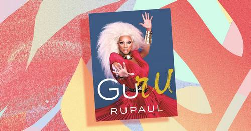 This exclusive extract from RuPaul's new book is the most empowering thing you'll read today